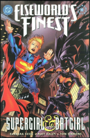 Elseworld's Finest. Supergirl & Batgirl TPB